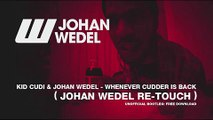 Kid Cudi & Johan Wedel - Whenever Cudder Is Back (Johan Wedel Re-Touch)