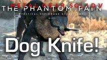 Diamond Dog has a Knife! - Metal Gear Solid V: The Phantom Pain Gameplay