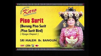 Piso Surit - Sri Malem Br Bangun