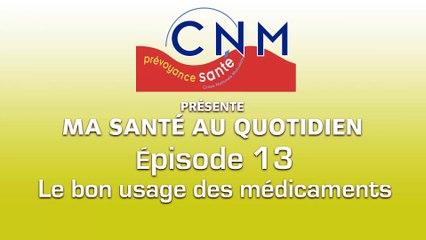 Ep13 - Le bon usage des médicaments