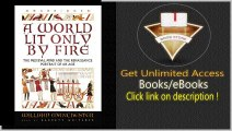 A World Lit Only By Fire The Medieval Mind and the Renaissance Portrait of an Age PDF