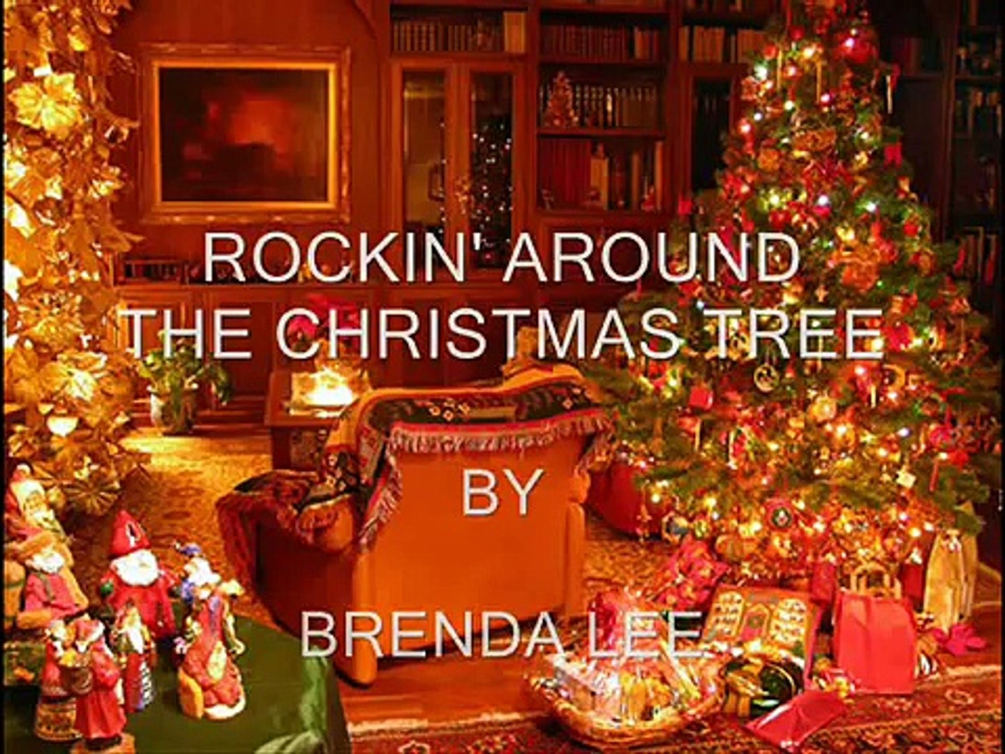 Brenda Lee Rockin Around The Christmas Tree Lyrics.Rockin Around The Christmas Tree By Brenda Lee