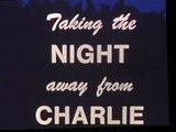 Take the Night Away From Charlie-Vietnam 67-71