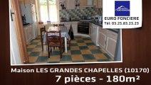 A vendre - LES GRANDES CHAPELLES (10170) - 7 pièces - 180m²