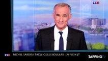 """Michel Sardou tacle Gilles Bouleau en plein JT : """"T'es pas un peu faux-cul ? """""""