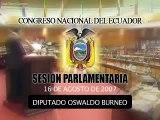 Diputado Oswaldo Burneo - 16 Agosto 2007 - Sesión Parlamentaria Congreso Nacional del Ecuador