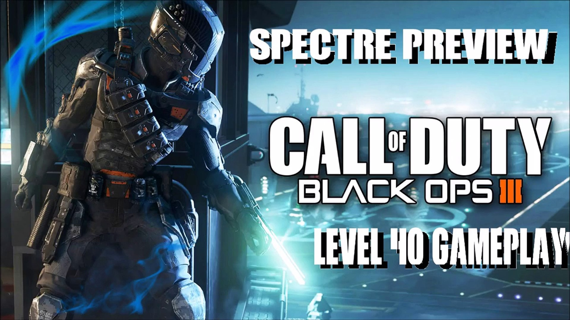Black Ops 3 Spectre Gameplay Preview Xbox O Video Dailymotion