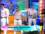 Eminencia - No te vayas - (en vivo TOP UNO) - WWW.VIENDOESLACOSA.COM - Cumbia 2014