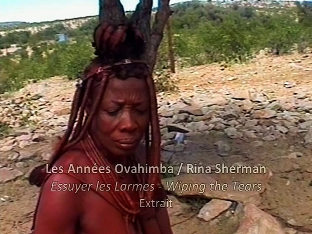 Exposition Les années Ovahimba / Rina Sherman – Essuyer les larmes / Wiping the tears