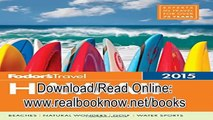 Books of Fodors Hawaii 2015 Full color Travel Guide