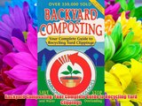 Backyard Composting: Your Complete Guide to Recycling Yard Clippings Download Books Free