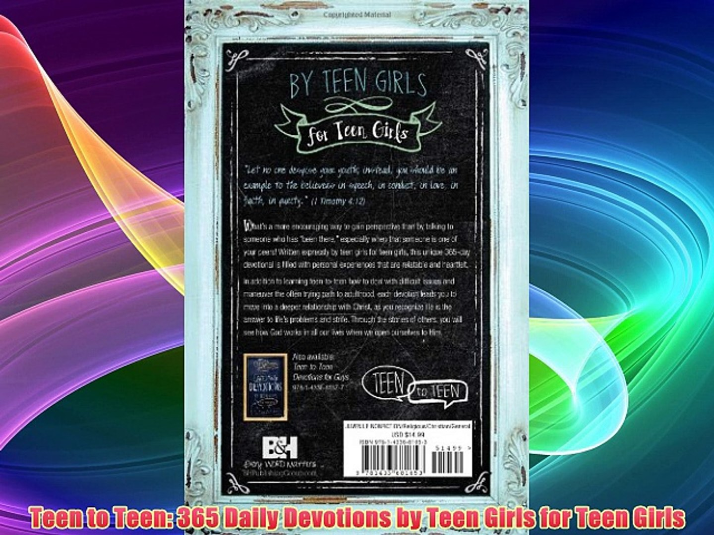 Teen to Teen: 365 Daily Devotions by Teen Girls for Teen Girls FREE DOWNLOAD BOOK