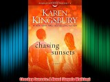 Chasing Sunsets: A Novel (Angels Walking) Download Books Free