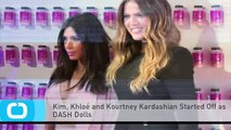 Kim, Khloé and Kourtney Kardashian Started Off as DASH Dolls