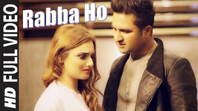 Rabba Ho (Full Video) Falak Shabir | New Punjabi Song 2015 HD
