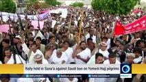 Huge rally held in Sana'a agaisnt Saudi ban on Yemeni Hajj pilgrims