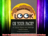 What's That Look on Your Face? All About Faces and Feelings Download Books Free