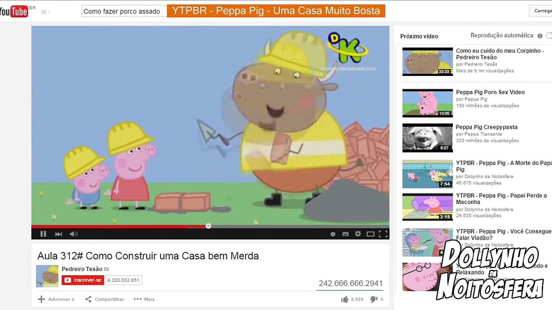YTPBR - Peppa Pig - Uma Casa Muito Bosta
