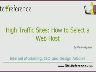 High Traffic Sites: How to Select a Web