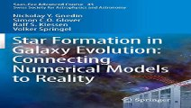 Download Star Formation in Galaxy Evolution Connecting Numerical Models to Reality Saas-Fee Advanced Course 43. Swiss... Pdf
