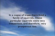 Newfangled Fables - Fable 4 - The Squirrels and Their Copse