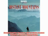 Distant Mountains: Encounters with the World's Greatest Mountains (Discovery Channel Books)
