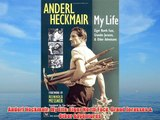 Anderl Heckmair: My Life: Eiger North Face Grand Jorasses & Other Adventures Download Free