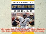 Tales from the West Virginia Mountaineers Sideline: A Collection of the Greatest Mountaineers