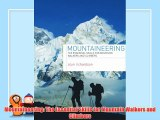 Mountaineering: The Essential Skills for Mountain Walkers and Climbers Free Download Book