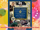 Notre Dame Golden Moments: 20 Memorable Events That Shaped Notre Dame Football Free Download