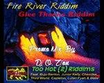 Fire River Riddim [Promo Mix September 2015] #Star Trail Records 2006 By DJ O. ZION