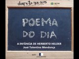 A INFÂNCIA DE HERBERTO HELDER - José Tolentino Mendonça, Poema do Dia 57.wmv