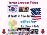 Korean-American Voices of Youth in New Jersey Full Audiobook 1