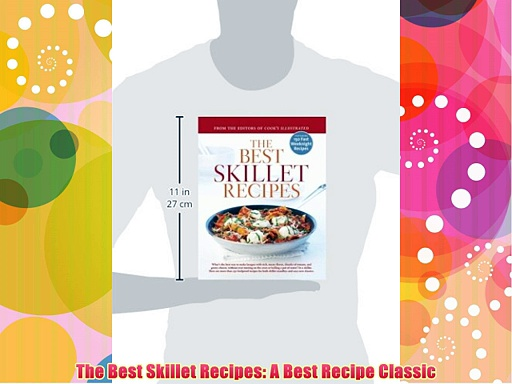 The Best Skillet Recipes: A Best Recipe Classic Download Books Free