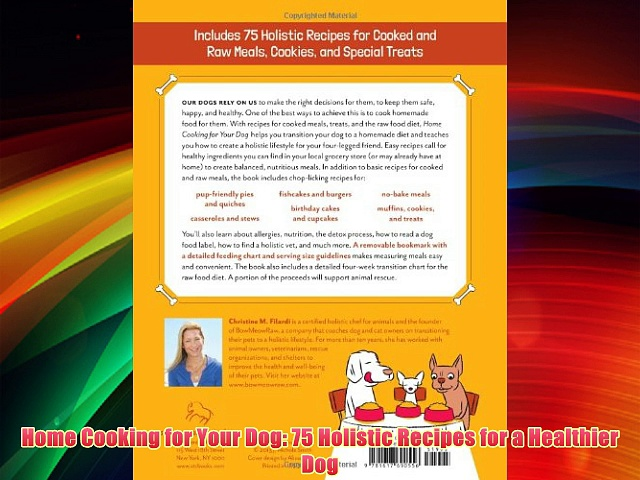 Home Cooking for Your Dog: 75 Holistic Recipes for a Healthier Dog Download Books Free