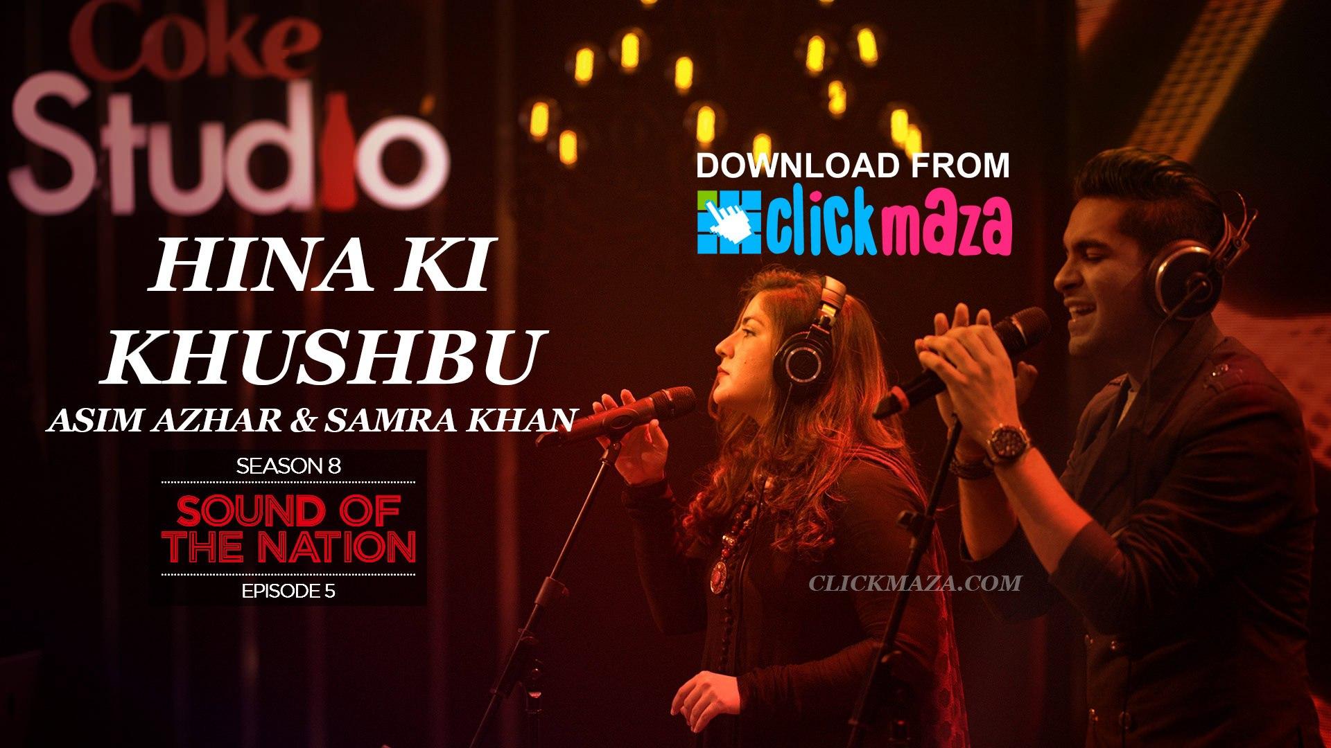 hina ki khushboo coke studio video