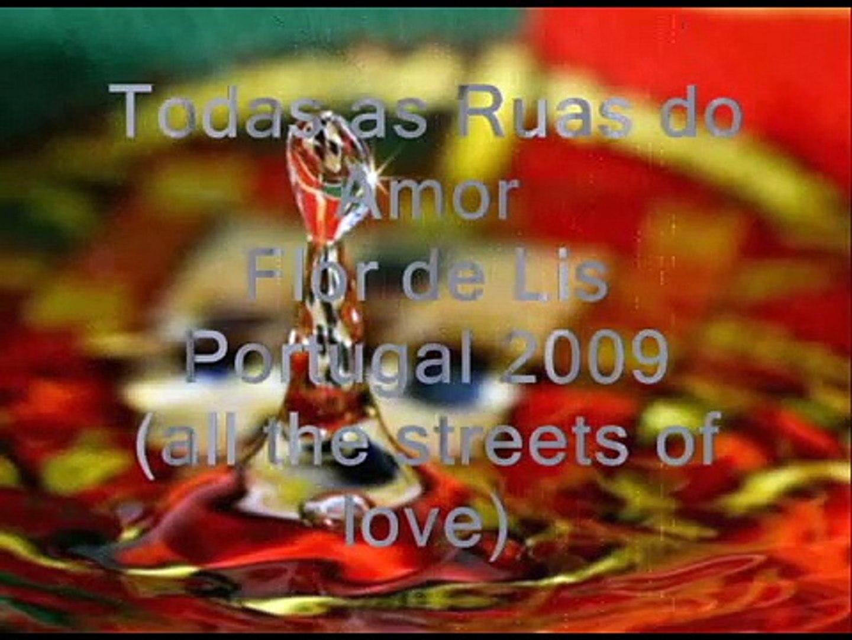 Todas as Ruas do Amor - Flor-de-lis - Festival Da Canção 2009 (EUROVISION MOSCOW PORTUGAL)