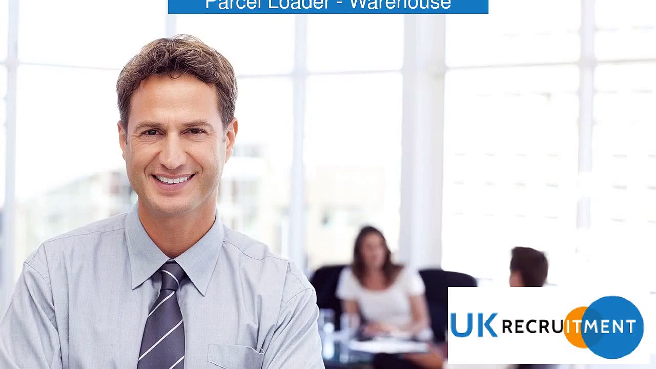 Parcel Loader – Warehouse Job In Leicester,_UK