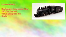 Bachmann Industries Alco 260 Dcc Sound Value Equipped Ho Scale