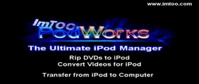 Convert DVD to iPod / iPhone Tutorial. Use ImTOO PodWorks to Convert and Rip DVDs to iPod