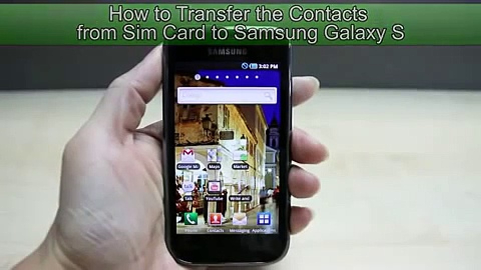 How to Transfer the Contacts from Sim Card to Samsung Galaxy S + Claim your  FREE Samsung Phone