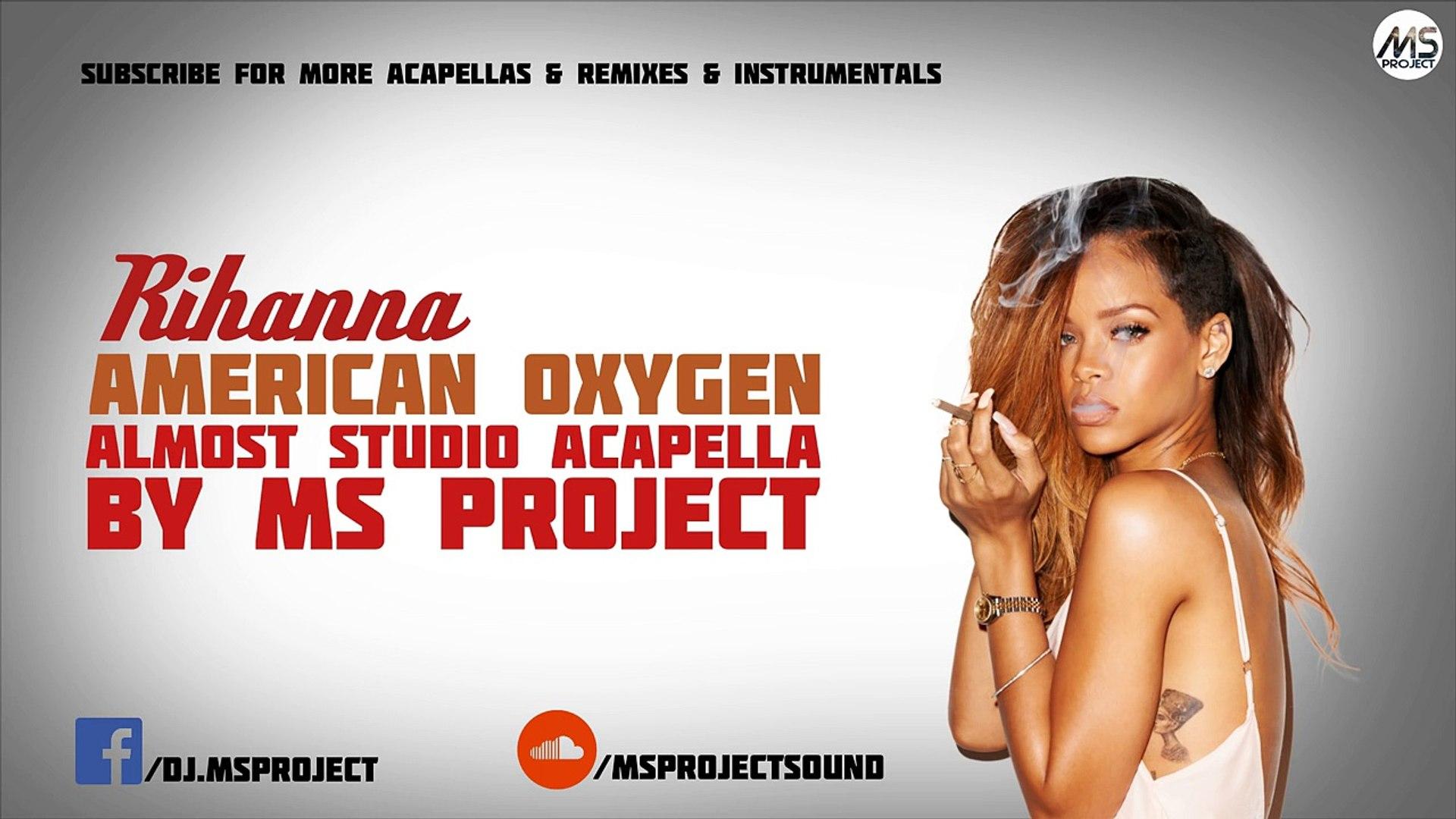 Rihanna - American Oxygen (Acapella - Vocals Only) + DL