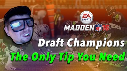 Madden 16 Draft Champions - The Only Tip You Need!