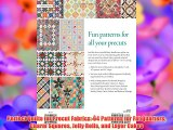 Perfect Quilts for Precut Fabrics: 64 Patterns for Fat Quarters Charm Squares Jelly Rolls and