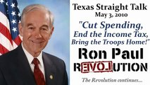 Ron Paul: Cut Spending, End the Income Tax, Bring the Troops Home!