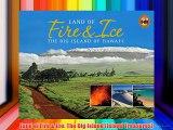 Land of Fire & Ice: The Big Island (Island Treasures) Download Free Books
