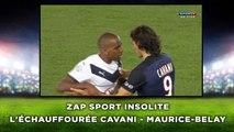 L'échauffourée Cavani - Maurice-Belay Zap sport insolite