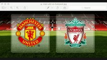 Football Betting Tips Manchester United v Liverpool Premier League Match Preview