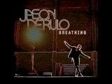 Best Version : Jason Derulo feat Lauren Christy - Breathing Remix