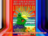 Living With the Dead: Twenty Years on the Bus With Garcia and the Grateful Dead Free Books